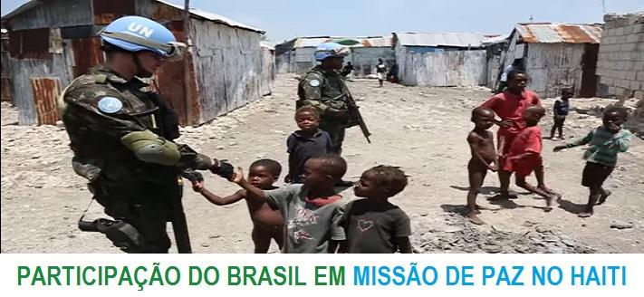 MILITARES BRASILEIROS EM MISSÃO DE PAZ NO HAITI