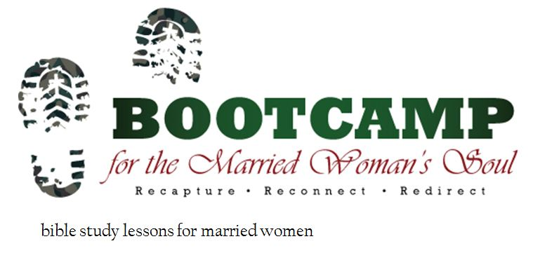 BOOT CAMP for the Married Woman's Soul