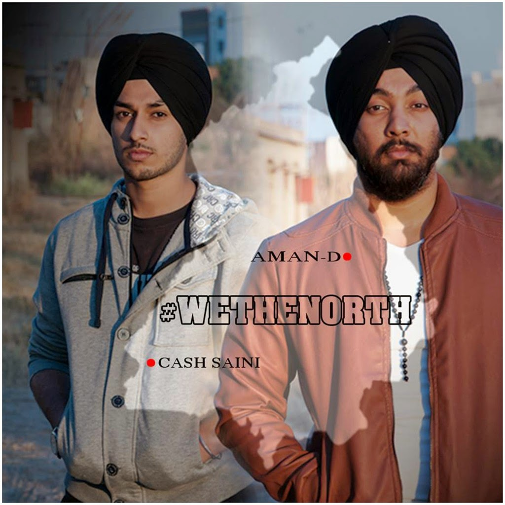 Cash Saini - We The North feat Aman D (Music Video) - desi unit - desi hiphop