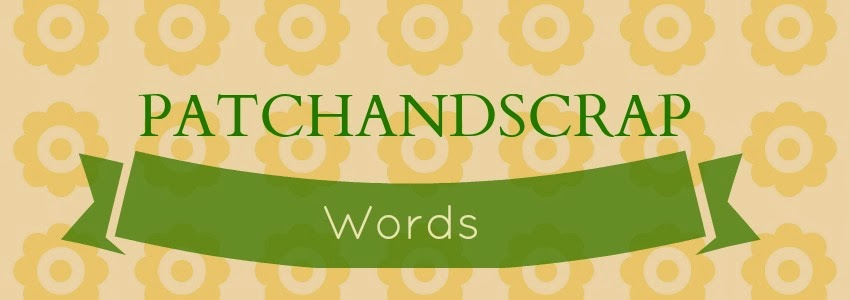 patchandscrapwords