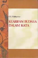toko buku rahma: buku KEARIFAN BUDAYA DALAM KATA, pengarang rahyono, penerbit wedatama widya sastra