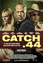 Situación límite (Catch .44) (2011)