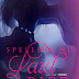COver Reveal + Giveaway - Spellbound: Laid Bare (Laid Bare Volume #3) by S.R. Grey