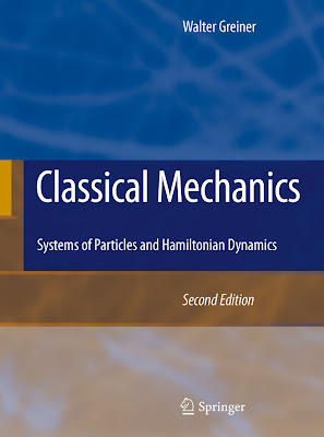 Classical Mechanics: Systems of Particles and Hamiltonian Dynamics - 1001 Ebook - Free Ebook Download