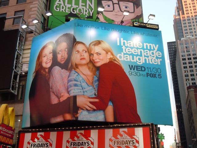 I Hate My Teenage Daughter TV billboard