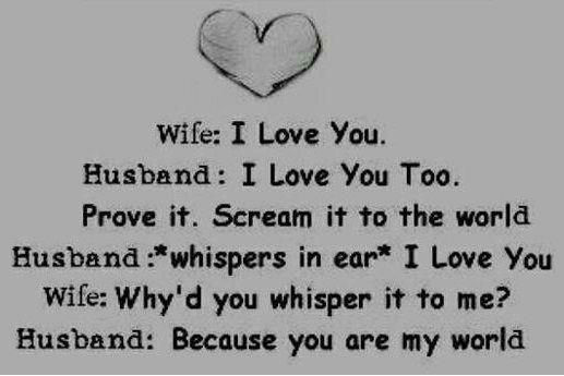 Wife: I love you. ~ LOVE QUOTES