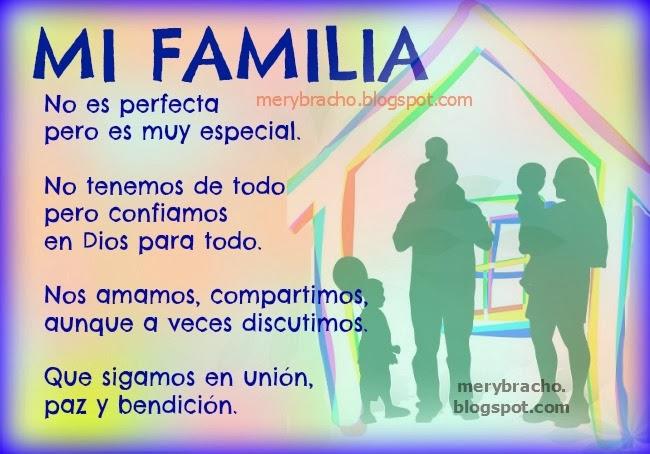 Mi Familia no es perfecta pero es muy especial. Amo  a mi familia, somos familia y nos amamos. Imágenes lindas de la familia, postales cristianas, tarjetas para facebook de la familia. Quiero mucho a mi familia.