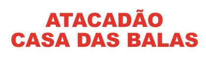 ATACADÃO CASA DAS BALAS