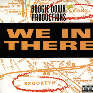 Boogie Down Productions – We In There (VLS) (1992) (320 kbps)