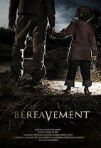 Bereavement<br><span class='font12 dBlock'><i>(Malevolence 2: Bereavement)</i></span>
