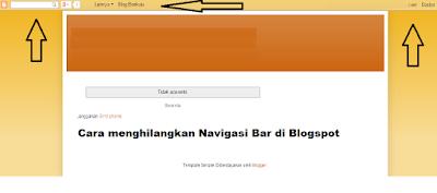 Cara menghilangkan Navigasi Bar di Blogspot