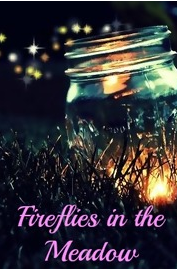 https://www.fanfiction.net/s/10718240/1/Fireflies-in-the-Meadow