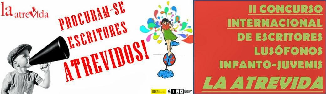 II Concurso Internacional de Escritores Lusófonos Infanto-Juvenis La Atrevida