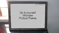 Home made picture frame