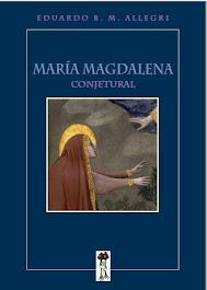 maría magdalena, conjetural