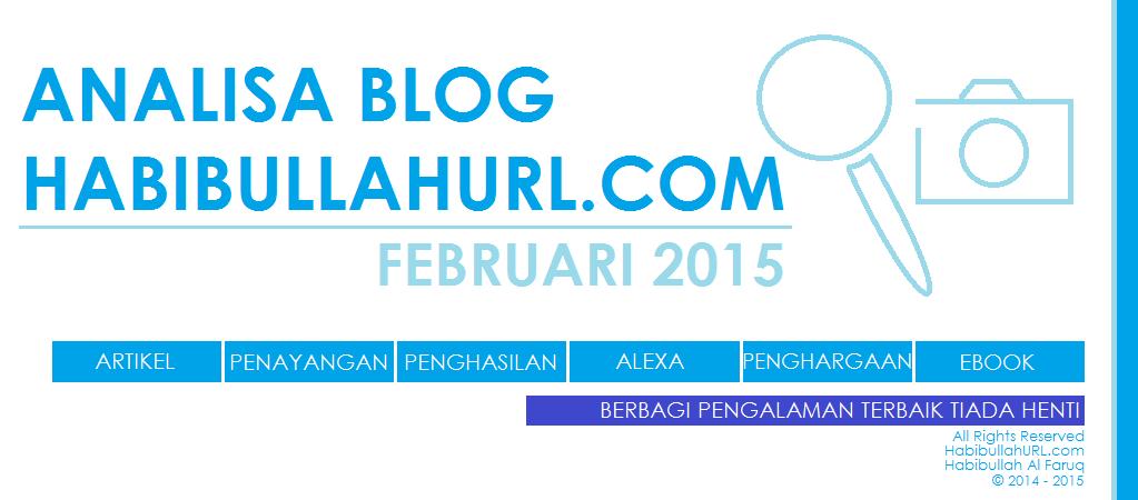 Analisa Blog HabibullahURL.com Februari 2015