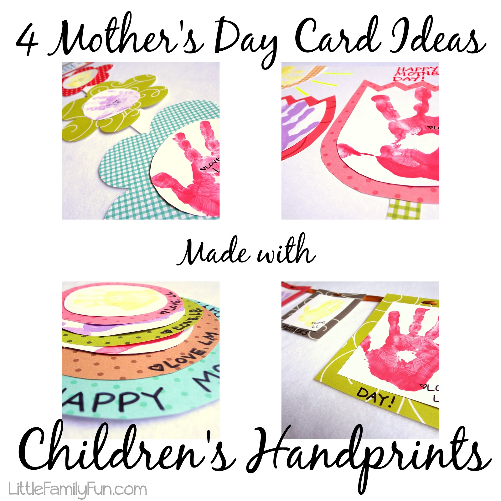 4 Mother's Day Card Ideas - Handprints