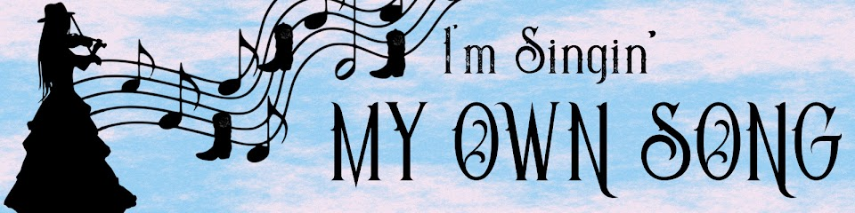 I'm Singin' my own song