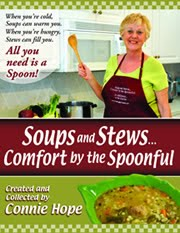Soups and Stews...Comfort by the Spoonful