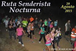 RUTA SENDERISTA NOCTURNA 2015