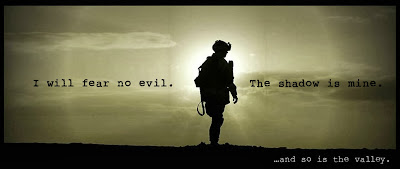 fear, evil, valley of the shadow of death, Infantry, Army, courage, bravery, life, death, sacrifice, veteran