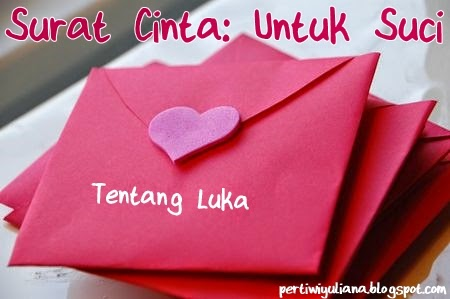 Surat Cinta: Untuk Suci