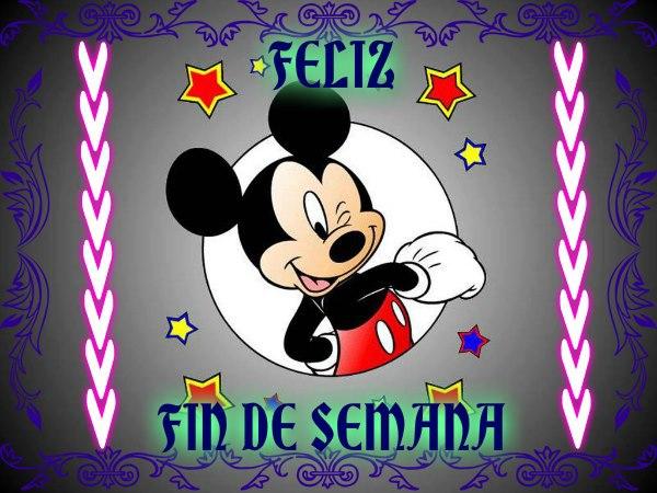 Feliz Fin de Semana de parte de Mickey Mouse - ※ Imágenes y Frases ...