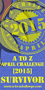 A TO Z CHALLENGE SURVIVOR 2015