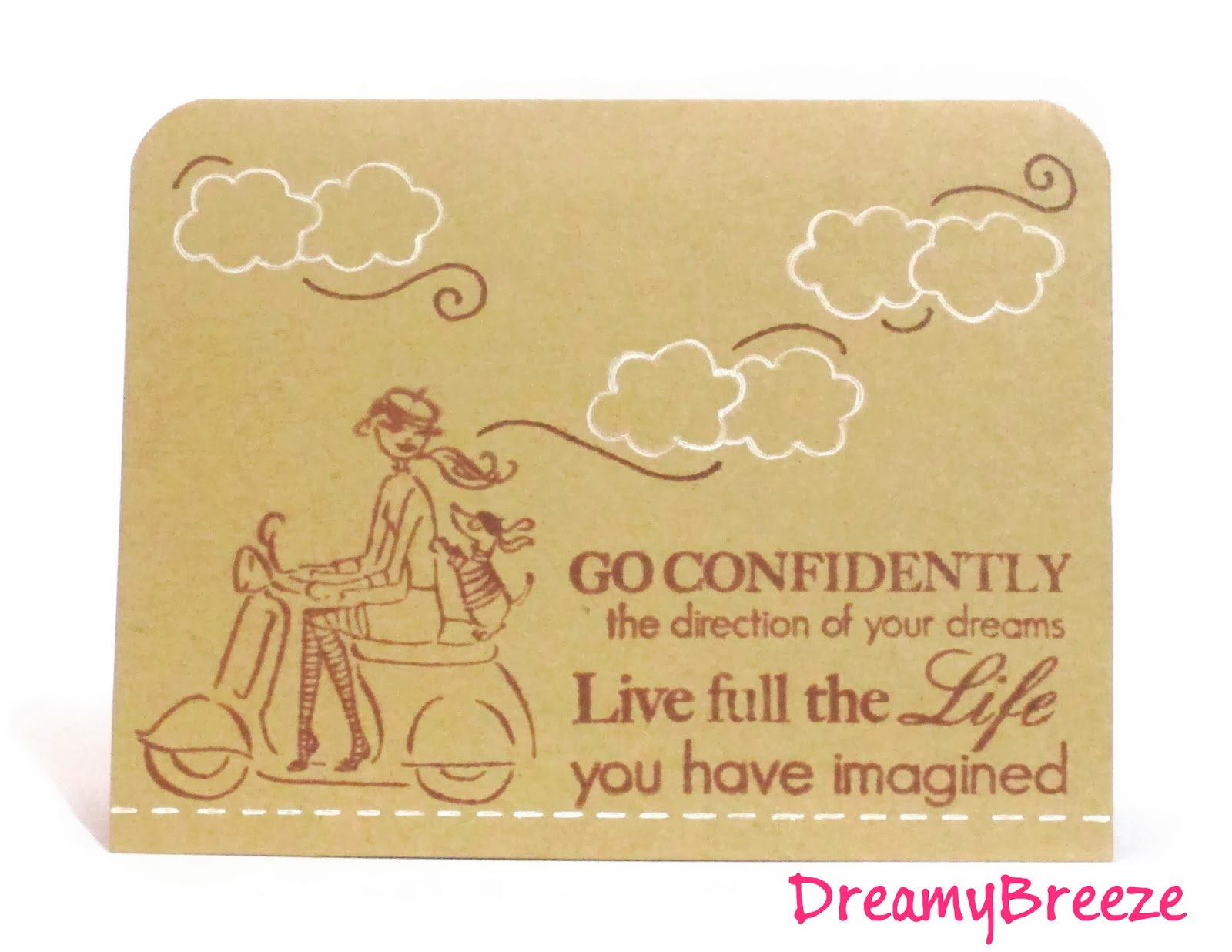 Go Confidently the Direction of your Dreams