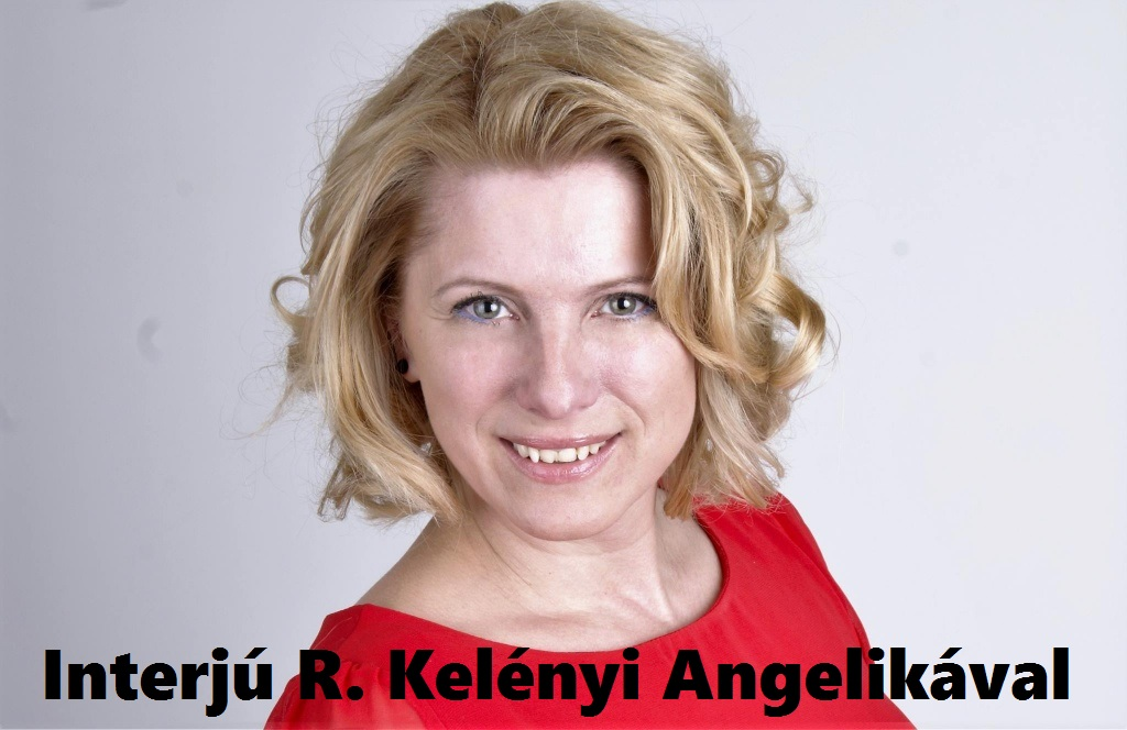 Interjú R. Kelényi Angelikával