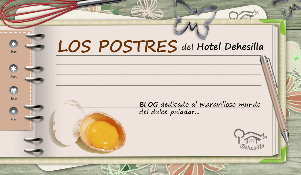 Los Postres del Hotel Dehesilla