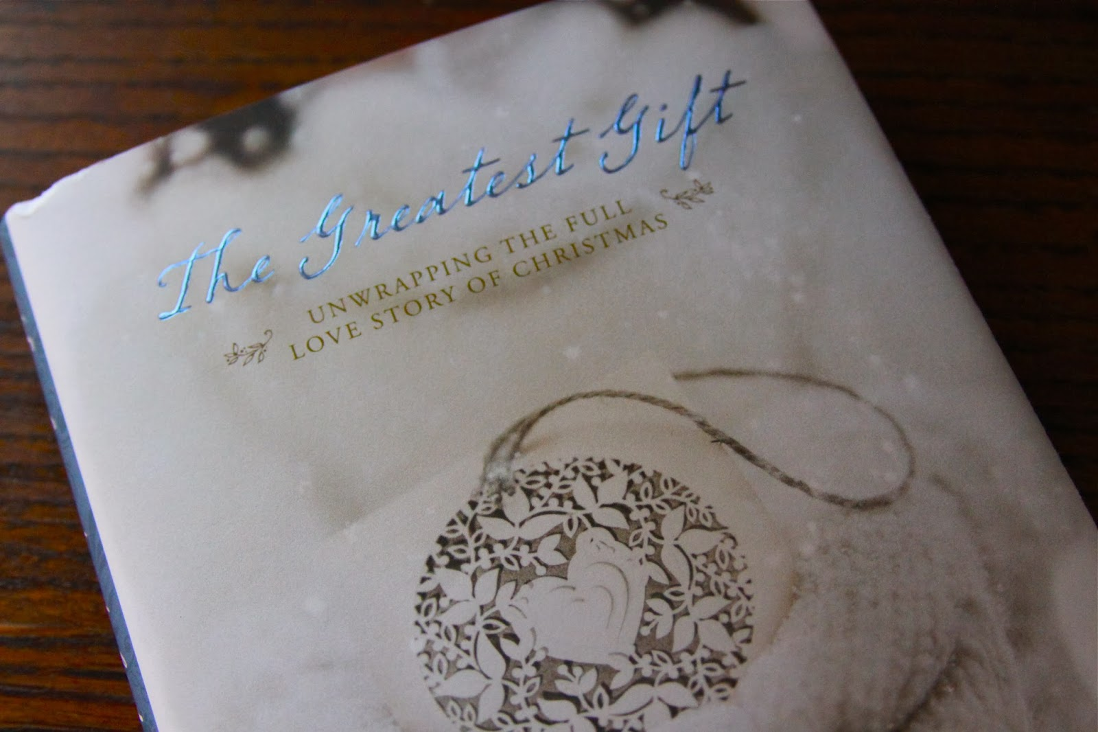 The Greatest Gift Unwrapping The Full Love Story Of Christmas ✓ The ...