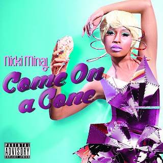 Nicki Minaj - Come On A Cone Lyrics