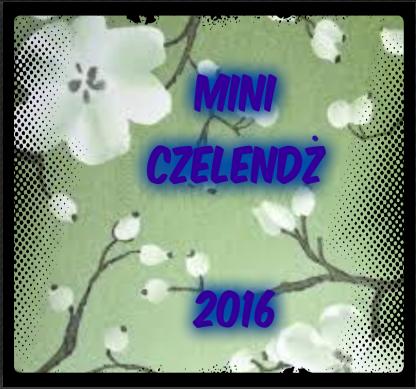 Mini czelendż 2016