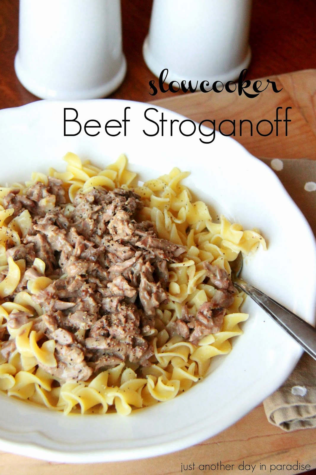 Just Another Day in Paradise: Slow Cooker Beef Stroganoff