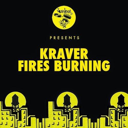 Kraver - Fires Burning