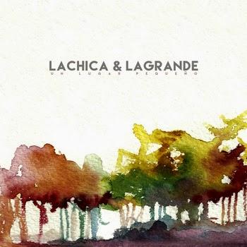 LaChica & LaGrande Un lugar pequeño