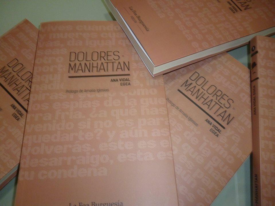 DOLORES-MANHATTAN (La fea burguesía, 2016)