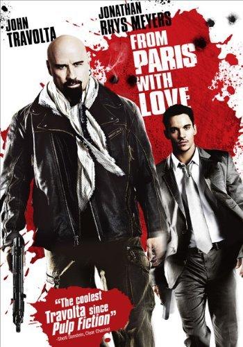 From Paris with Love คู่ระห่ำ ฝรั่งแสบ