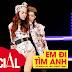 Em Đi Tìm Anh - Hồ Ngọc Hà ft. Noo Phước Thịnh (The Remix)