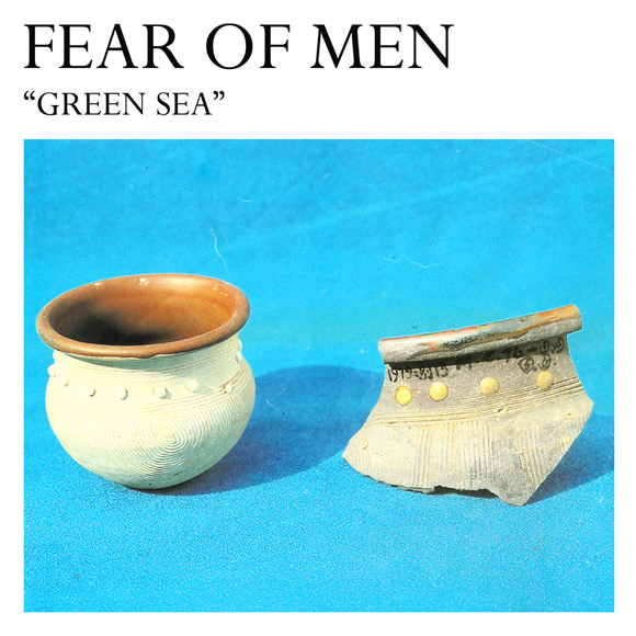 Fear of Men - Green Sea