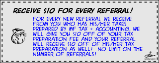 MF Tax & Accounting, Inc. referral coupon - $10 off of tax prep for both you and your referrals!