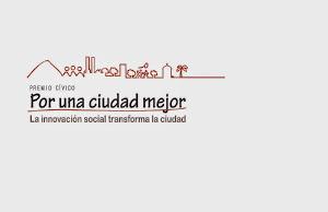 """Premio Cívico """"Por una Ciudad Mejor"""""""