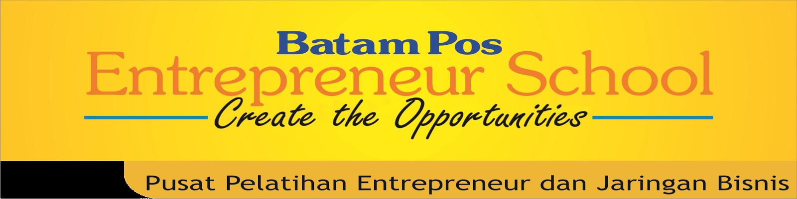 Batam Pos Entrepreneur School