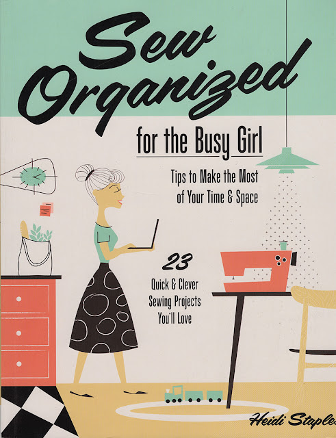 http://www.amazon.com/Sew-Organized-Busy-Girl-Projects/dp/1607059797/ref=sr_1_1?ie=UTF8&qid=1416959583&sr=8-1&keywords=sew+organized+for+the+busy+girl