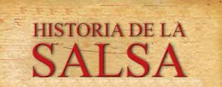 ► Historia de la SALSA