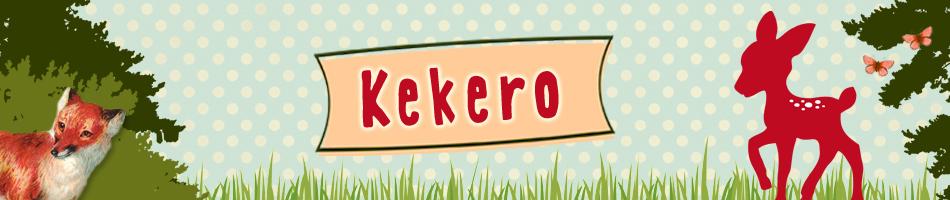 Kekero Stoffe
