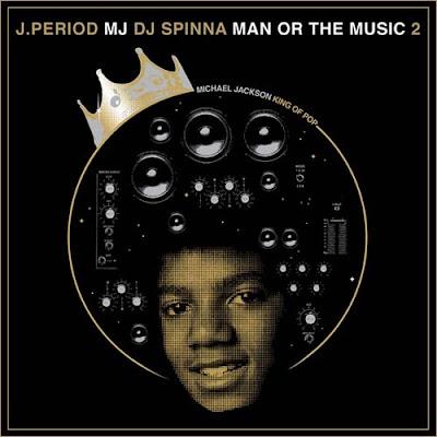 J_Period_And_DJ_Spinna_Presents_Michael_Jackson-Man_Or_The_Music_2-(Bootleg)-2011