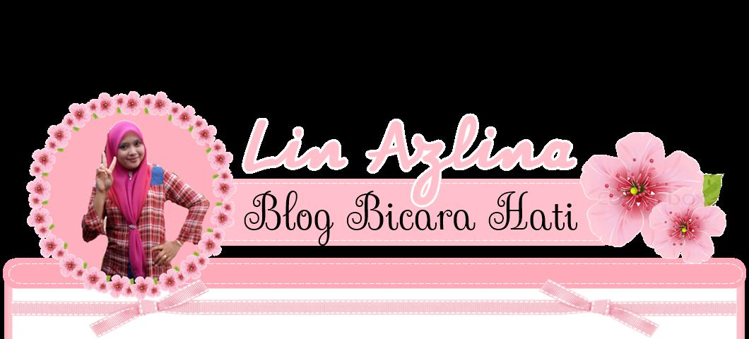 ♥  BLOG LIN AZLINA ♥