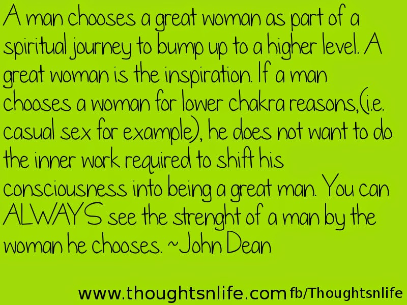 A man chooses a great woman as part of a spiritual journey